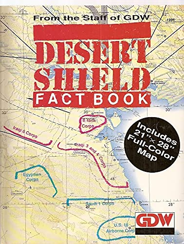 Desert Shield Factbook With Full Color Foldout - Fold out map of the us