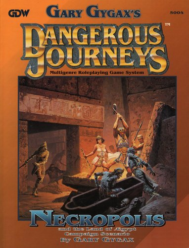 The Necropolis - And the Land of Egypt (Dangerous Journeys/Mythus RPG): E. Gary Gygax