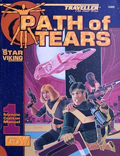 9781558781627: Path of Tears: The Star Viking Sourcebook (Traveller New Era Sci-Fi Roleplaying)