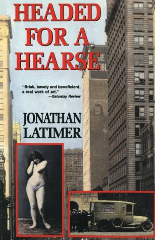 Headed for a Hearse (Library of Crime Classics): Latimer, Jonathan