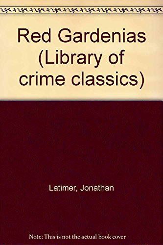 9781558820944: Red Gardenias (The Library of Crime Classics Series)
