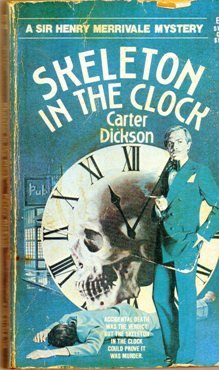 9781558821033: The Skeleton in the Clock: Another Sir Henry Merrivale Mystery Classic