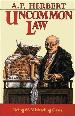 Uncommon Law: Herbert, A. P.