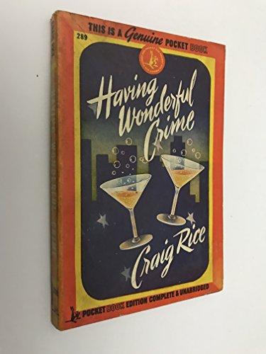 9781558821255: Having Wonderful Crime (Library of Crime Classics)