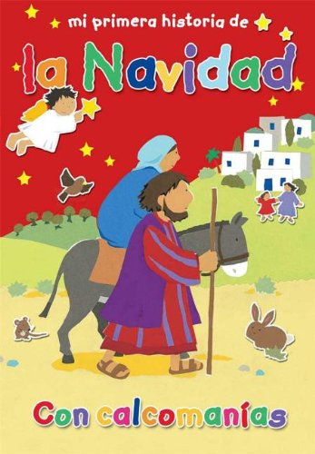 9781558830264: Mi Primera Historia de La Navidad (My Very First Christmas Story) (English and Spanish Edition)
