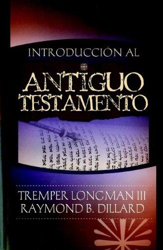 9781558830349: Introduccion al Antiguo Testamento / An Introduction to the Old Testament (Spanish Edition)