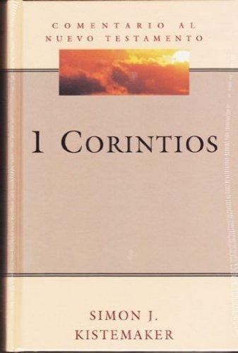 9781558830547: I Corintios: Comentario Al Nuevo Testamento (Spanish Edition)