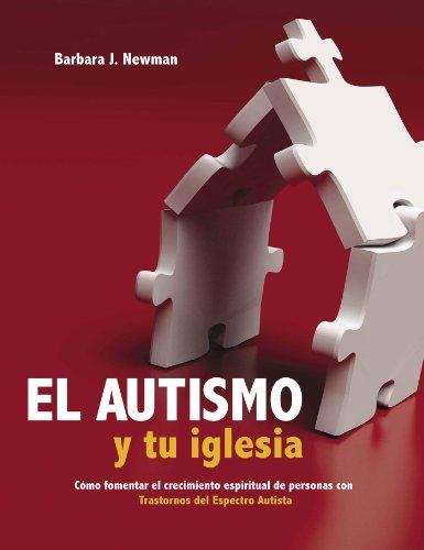 9781558830820: El Autismo y tu iglesia (Autism and Your Church) (Spanish Edition)