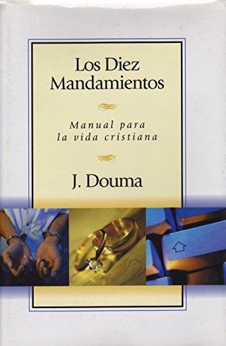 9781558831209: Los Diez Mandamientos: Manual Para la Vida Cristiana
