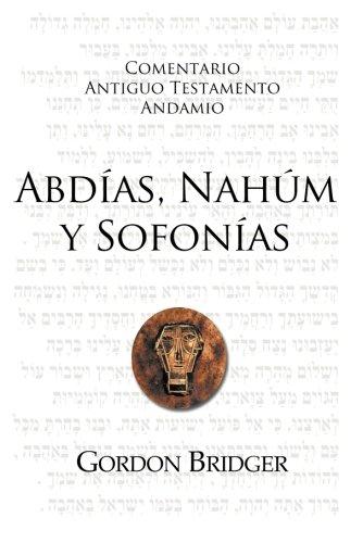 9781558831988: Abdías, Nahúm y Sofonías: La bondad y la severidad de Dios (Spanish Edition)