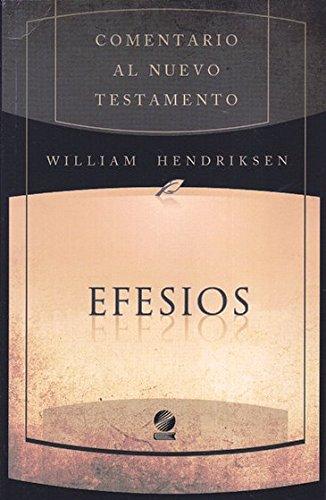 9781558832329: Comentario al Nuevo Testamento - Efesios (pasta flexible)