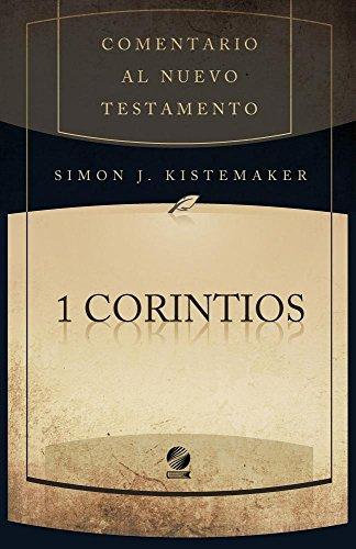9781558832374: I Corintios: Comentario Al Nuevo Testamento (English and Spanish Edition)