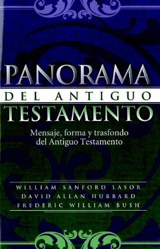9781558834002: Panorama del Antiguo Testamento/Old Testament Survey (Spanish Edition)