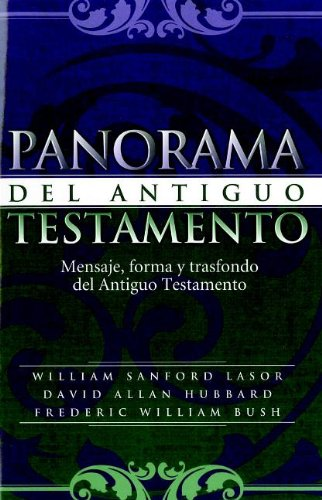 Panorama del Antiguo Testamento/Old Testament Survey (Spanish: William Sanford; David