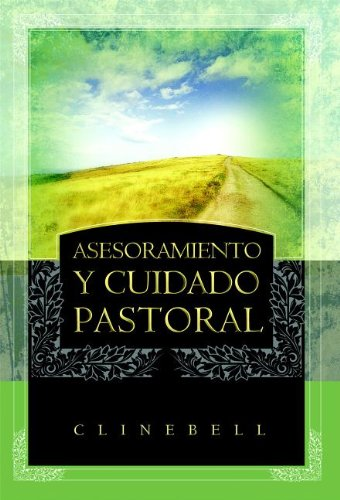 9781558834033: Asesoramiento y Cuidado Pastoral (Basic Types of Pastoral Care and Counseling)