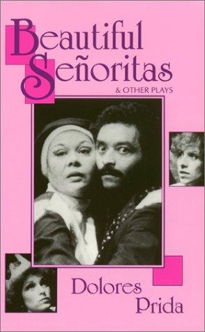 9781558850262: Beautiful Señoritas & Other Plays