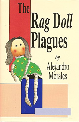 The rag doll plagues: Morales, Alejandro