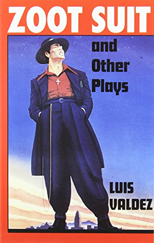 Zoot Suit and Other Plays: Luis Valdez