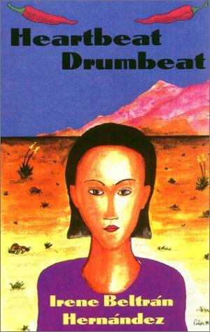 Heartbeat - Drumbeat: Irene B. Hernandez