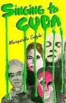 9781558850705: Singing to Cuba