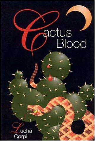 9781558851344: Cactus Blood