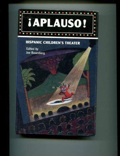 Aplauso!: Hispanic Children's Theatre