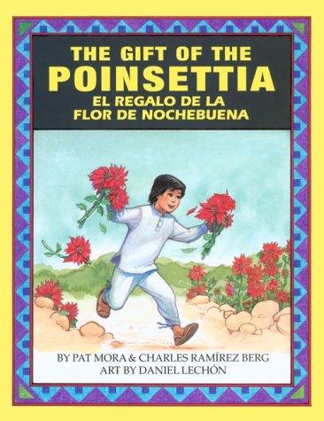 9781558851375: The Gift of the Poinsetta/El Regalo de La Flor de Nochebuena (English and Spanish Edition)
