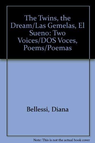 The Twins, the Dream/Las Gemelas, El Sueno: Bellessi, Diana; Le
