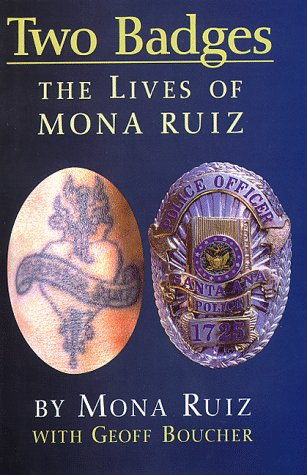 9781558852020: Two Badges: The Lives of Mona Ruiz