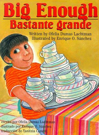 9781558852211: Big Enough/Bastante Grande (Spanish Edition) (Spanish, English and English Edition)