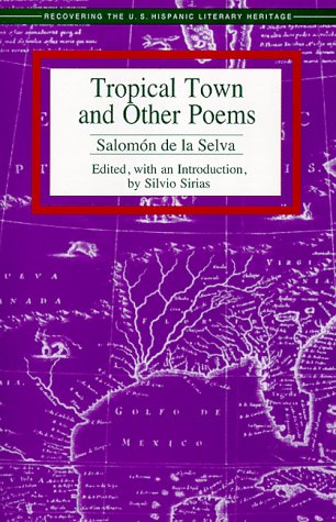 9781558852358: Tropical Town and Other Poems (Recovering the U.s. Hispanic Literary Heritage)
