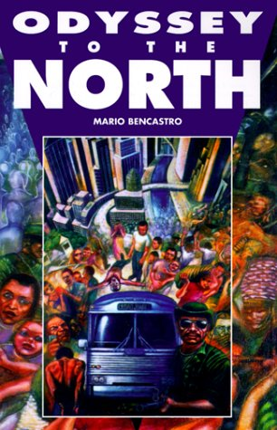 Odyssey to the North: Bencastro, Mario