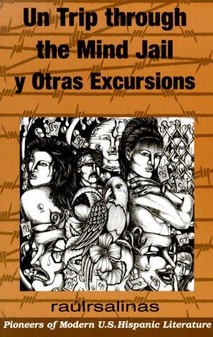 9781558852754: Un Trip Through the Mind Jail y Otras Excursiones (Pioneer (Arte Publico)) (English and Spanish Edition)