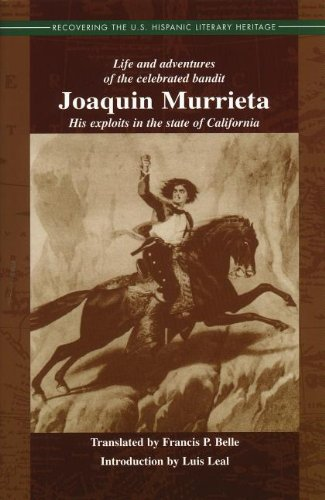 9781558852778: Life and Adventures of the Celebrated Bandit Joaquin Murrieta: His Exploits in the State of California (Recovering the U.s. Hispanic Literary Heritage)