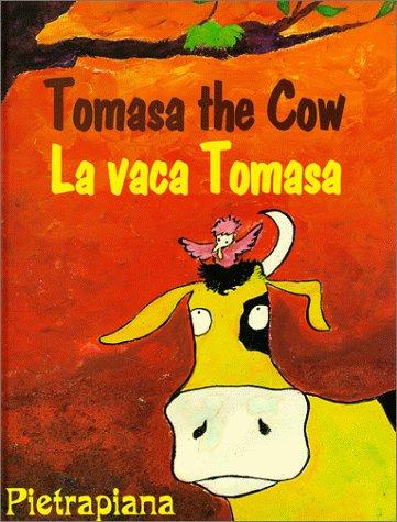 9781558852846: Tomasa the Cow/LA Vaca Tomasa (English and Spanish Edition)