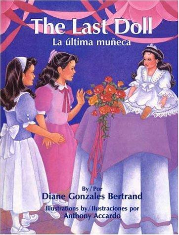 9781558852907: La Ultima Muneca = The Last Doll (Pinata Bilingual Picture Books)