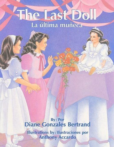 9781558852914: The Last Doll/La Ultima Muneca