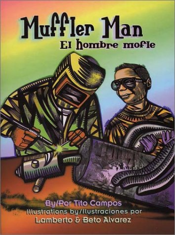 9781558853188: Muffler Man / El hombre mofle (Pinata Bilingual Picture Books) (English and Spanish Edition)