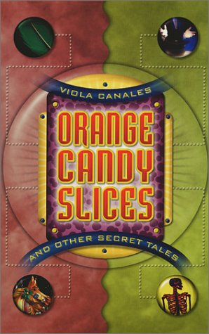 9781558853324: Orange Candy Slices and Other Secret Tales