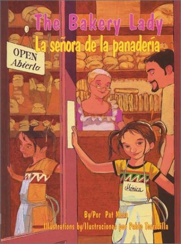 9781558853430: The Bakery Lady/La Senora de La Panaderia (Pinata Bilingual Picture Books)