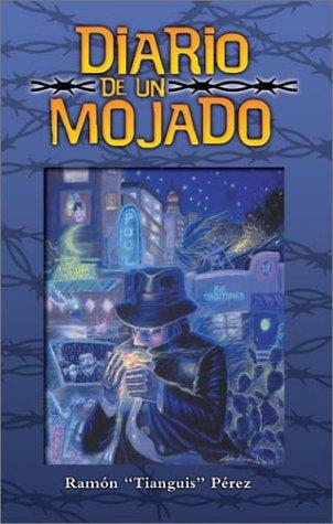 9781558853454: Diario De UN Mojado / Diary Of A Wetback (Spanish Edition)