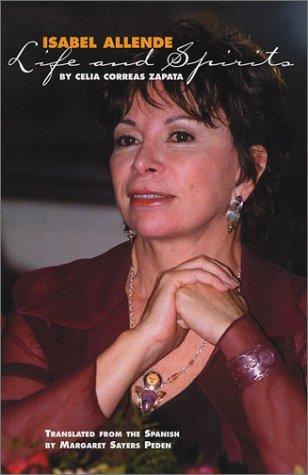 Isabel Allende: Life and Spirits (Hispanic Civil Rights): Celia Correas Zapata