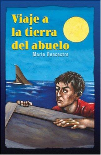 Viaje a la Tierra del Abuelo (Spanish: Mario Bencastro