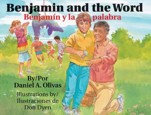 Benjamin And The Word/ Benjamin Y La Palabra (English and Spanish Edition): Daniel A. Olivas