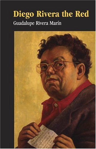 Diego Rivera the Red (Signed): Marin, Guadalupe Rivera