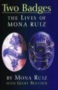 9781558854550: Two Badges: The Lives of Mona Ruiz
