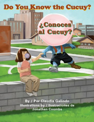 Do You Know the Cucuy? / Conoces: Galindo, Claudia/ Coombs,