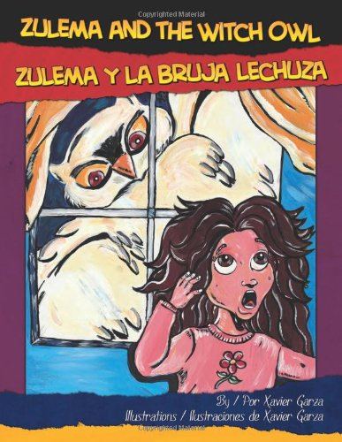 9781558855151: Zulema and the Witch Owl / Zulema Y La Bruja Lechuza (English and Spanish Edition)