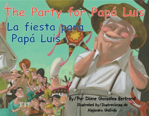 9781558855328: The Party for Papa Luis / La Fiesta Para Papa Luis (English and Spanish Edition)