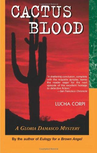 9781558855892: Cactus Blood: A Gloria Damasco Mystery